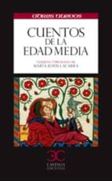 Descarga de libros electrónicos en pdf gratis. CUENTOS DE LA EDAD MEDIA 9788497404969 in Spanish