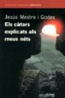 Titantitan.mx Els Catars Explicats Als Meus Nets Image