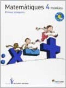 Descargar MATEMATICAS 4º ELS CAMINS DEL SABER ED12 gratis pdf - leer online