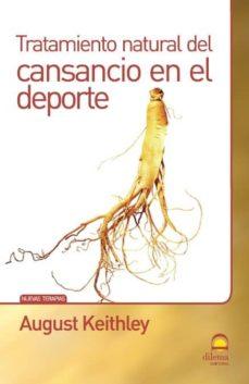 tratamiento natural del cansancio en el deporte (ebook)-august keithley-9788498272369