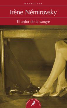 Descargar gratis libros j2ee pdf EL ARDOR EN LA SANGRE in Spanish 9788498384369 de IRENE NEMIROVSKY