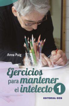ejercicios para mantener el intelecto /1-anna puig-9788498427769