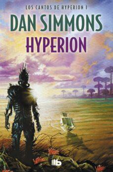 Libro real de descarga de libros electrónicos HYPERION (SAGA LOS CANTOS DE HYPERION 1)  9788498723069 en español de DAN SIMMONS