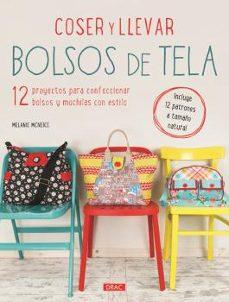 Audiolibros gratuitos para descargar en formato mp3 COSER Y LLEVAR BOLSOS DE TELA 9788498744569 de MELANIE MCNEICE iBook RTF en español