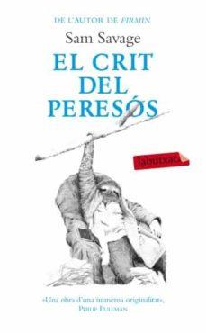 Audiolibros en inglés para descargar gratis EL CRIT DEL PERESOS (Spanish Edition)