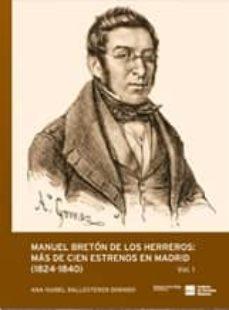 Costosdelaimpunidad.mx Manuel Breton De Los Herreros: Mas De Cien Estrenos En Madrid (18 24-1840) 2 Volumenes Image