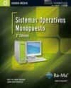 Sistemas Operativos Monopuesto 2ª Ed Cfgm Ciclos Formativos D E Grado Medio Jose Luis Raya Cabrera Comprar Libro 9788499641669