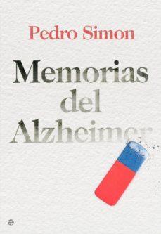 Descargar ebooks gratuitos para iphone 4 MEMORIAS DEL ALZHEIMER 9788499707969 de PEDRO SIMON