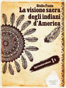 la visione sacra degli indiani d'america (ebook)-9788865743669