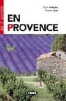 en provence (lire et voyager) (con cd-audio)-susanna longo-regine boutegege-9788877547569