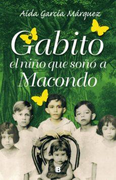 gabito el niño que soñó a macondo (ebook)-aida garcia marquez-9789588727769