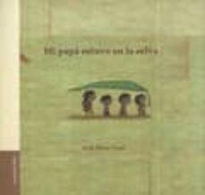 mi papa estuvo en la selva (2ª ed)-anne decis-9789871374069