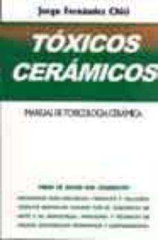Inmaswan.es Toxicos Ceramicos: Manual De Toxicologia Ceramica Image
