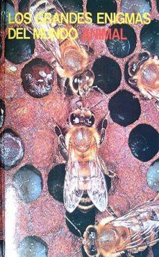 Inmaswan.es Los Grandes Enigmas Del Mundo Animal Volumen Vi Los Insectos I Image