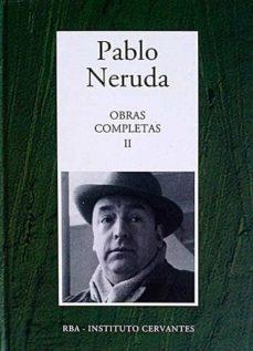 Bressoamisuradi.it Pablo Neruda. Obras Completas Ii Image