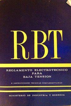 RBT. REGLAMENTO ELECTROTÉCNICO PARA BAJA TENSIÓN - VVAA | Triangledh.org