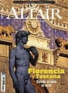 Eldeportedealbacete.es Revista Altair Nº 62: Florencia Y Toscana: Donde La Vida Es Arte Image