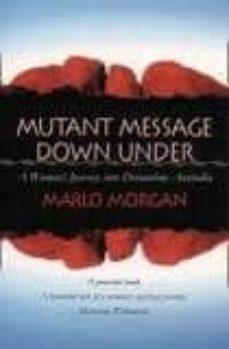 mutant message down under-marlo morgan-9780007336579