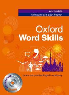 Descargar libros electrónicos libros de google OXFORD WORD SKILLS INTERMEDIATE STUDENT S BOOK WITH CD-ROM  de R GAIRNS, S. REDMAN