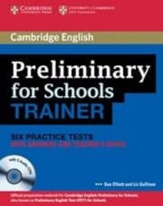 Ebook para wcf descarga gratuita PRELIMINARY FOR SCHOOLS TRAINER WITH ANSWERS, TEACHER´S NOTES AND AUDIO CDS (3) (PET) en español de SUE ELLIOT, LIZ GALLIVAN DJVU ePub PDF 9780521174879