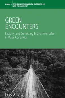 green encounters (ebook)-luis a. vivanco-9780857456779