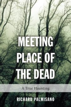 meeting place of the dead (ebook)-richard palmisano-9781459728479