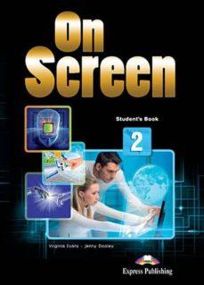 Descargar gratis ebooks pdf para joomla ON SCREEN B2+ STUDENT'S BOOK (INT) de