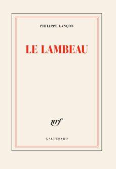 Descargar pda móvil ebooks LE LAMBEAU (PRIX FEMINA 2018) DJVU 9782072689079