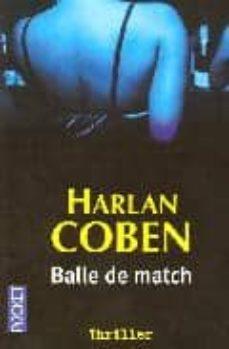 Descargar libros para ipod BALLE DE MATCH RTF ePub (Literatura española) 9782266152679 de HARLAN COBEN