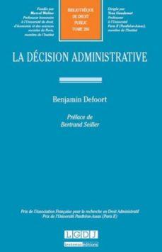 LA DÉCISION ADMINISTRATIVE - BENJAMIN DEFOORT | Triangledh.org