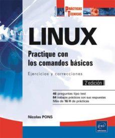 Descargar LINUX: PRACTIQUE CON LOS COMANDOS BASICOS: EJERCICIOS Y CORRECCIONES gratis pdf - leer online