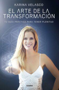 el arte de la transformación (ebook)-karina velasco-9786073142779