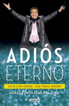 adiós eterno (ebook)-francisco javier león herrera-juan manuel navarro salinas-9786073161879