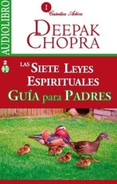 las siete leyes espirituales. guía para padres. (audiolibro)-deepak chopra-9786078095179