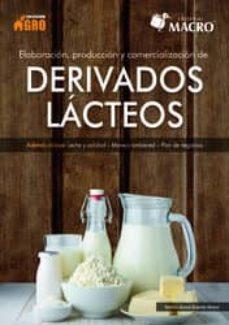 Enlaces de descarga de libros de texto ELABORACION, PRODUCCION Y COMERCIALIZACION DE DERIVADOS LACTEOS