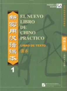 Buena descarga de libros electrónicos gratis EL NUEVO LIBRO DE CHINO PRACTICO 1: LIBRO iBook 9787561922279 de LIU XUN (Literatura española)