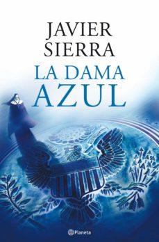 la dama azul-javier sierra-9788408080879