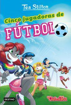 Emprende2020.es Vida En Ratford 28:cinco Jugadoras De Fútbol Image