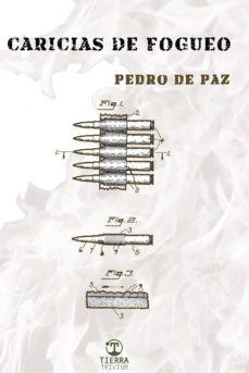 Libros descargables gratis en pdf. CARICIAS DE FOGUEO en español iBook DJVU de PEDRO DE PAZ