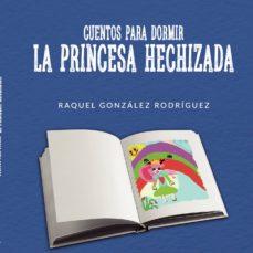 Costosdelaimpunidad.mx Cuentos Para Dormir. La Princesa Hechizada Image
