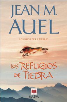Descargar epub books online gratis LOS REFUGIOS DE PIEDRA (LOS HIJOS DE LA TIERRA 5) en español PDF