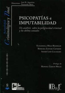 Inmaswan.es Psicopatias E Imputabilidad: Un Analisis Sobre La Peligrosidad Criminal Y Los Delitos Sexuales Image