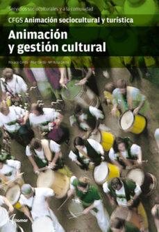 animacion y gestion cultural. animacion sociocultural y tursitica-rosario cerda-9788415309079