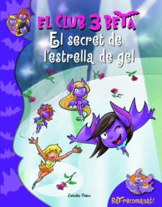 Cdaea.es El Secret De L Estrella Del Gel (El Club 3 Beta,7) Image