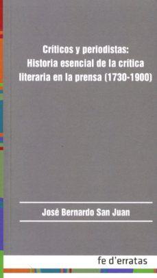 Debatecd.mx Críticos Y Periodistas: Historia Esencial De La Crítica Literaria En La Prensa (1730-1900) Image
