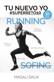 tu nuevo yo en 10 días: running-magali dalix-9788416002979