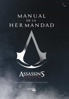 manual de la hermandad-assassin s creed-thibaud villanova-julien laval-9788416857579