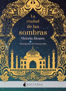 Descargas de libros de audio gratis para ipad LA CIUDAD DE LAS SOMBRAS en español 9788416858279