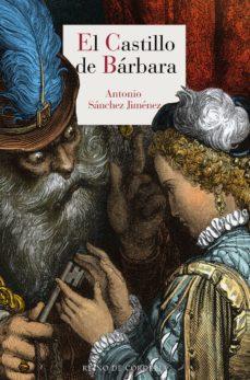 Descargar gratis ebook ipod EL CASTILLO DE BARBARA (Literatura española) CHM MOBI 9788416968879