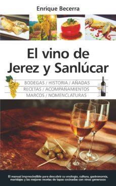 el vino de jerez y sanlúcar-enrique becerra-9788417044879